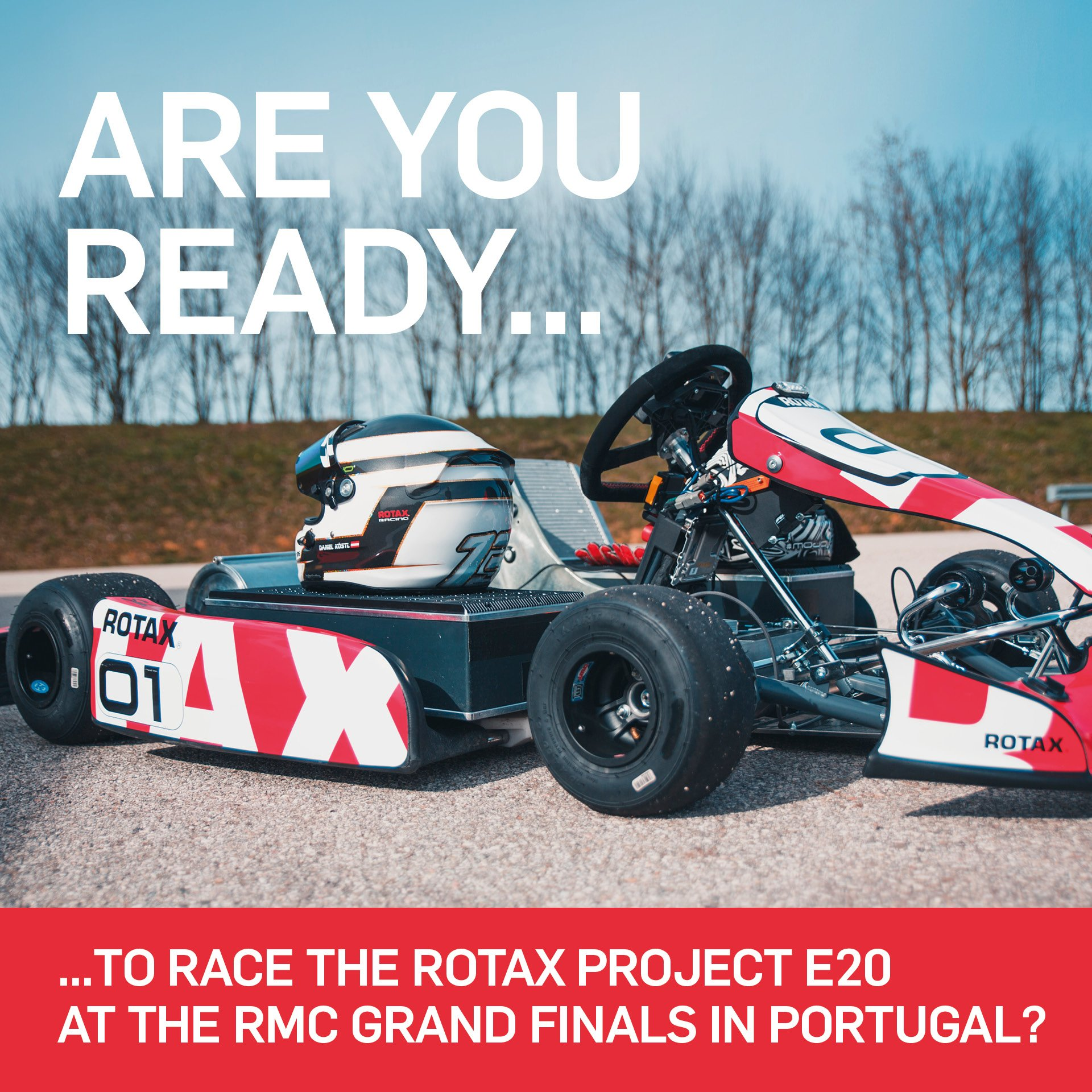 Are you ready for this? Race The Rotax Project E20 at the RMCGF in Portugal !